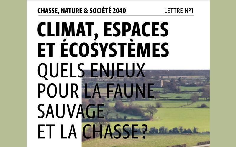 Chasse, Nature & Société 2040 - Lettre n°1