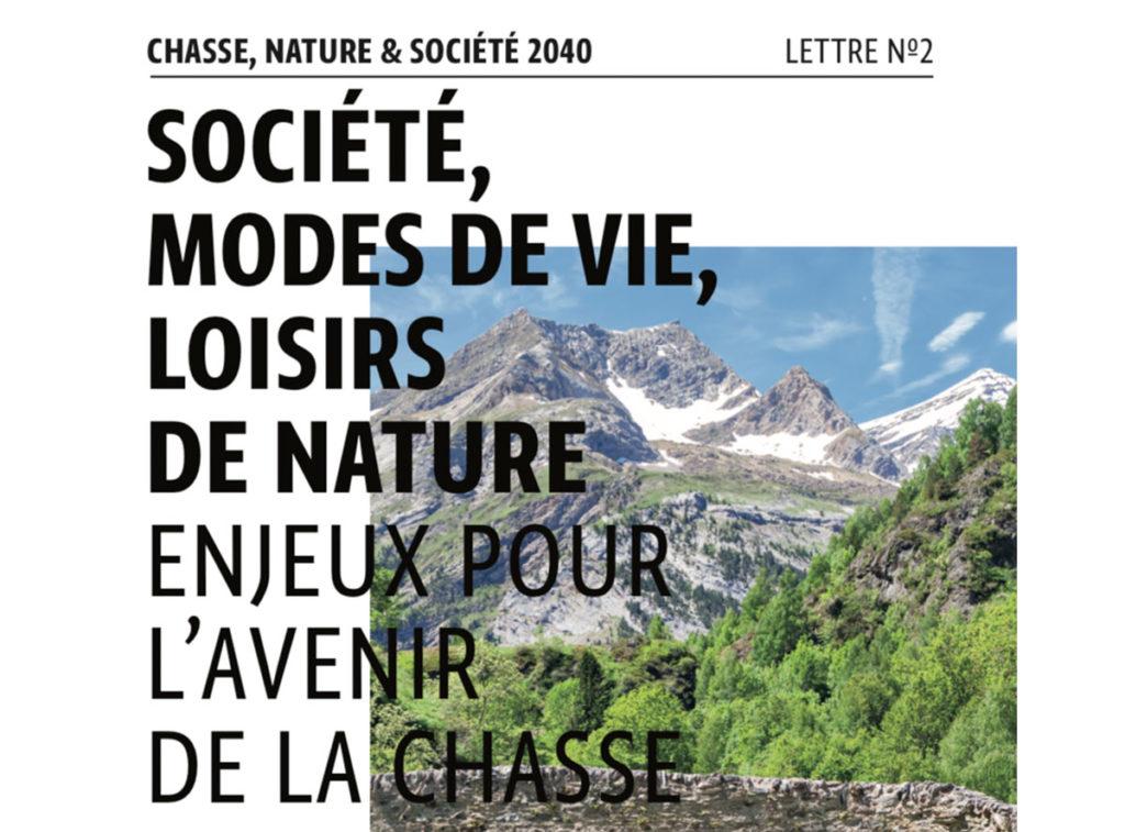 CHASSE, NATURE & SOCIÉTÉ 2040 - Lettre n°2